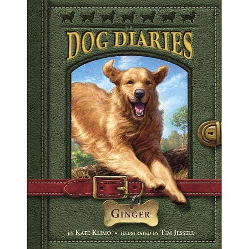 Ginger - (Dog Diaries) by  Kate Klimo (Paperback) - image 1 of 1