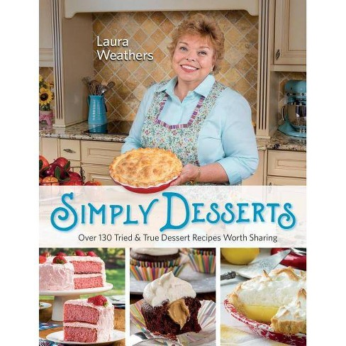 Simply Desserts - by  Laura Weathers (Paperback) - image 1 of 1