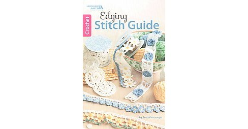 Edging Stitch Guide (Paperback) (Terry Kimbrough) - image 1 of 1