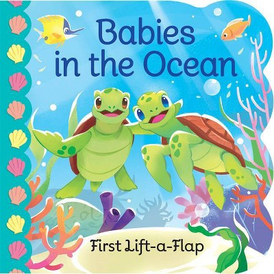 Babies in the Ocean - (Babies Love)by Ginger Swift (Board Book)