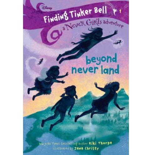 Beyond Never Land -  (Never Girls) by Kiki Thorpe (Paperback) - image 1 of 1