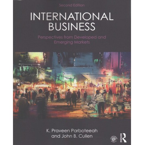 International Business : Perspectives from Developed and Emerging Markets (Paperback) (K. Praveen - image 1 of 1