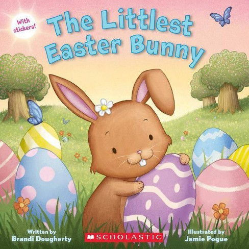 The Littlest Easter Bunny - by  Brandi Dougherty (Paperback) - image 1 of 1