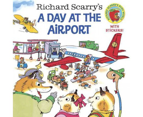 Richard Scarry's a Day at the Airport (Paperback) (Richard Scarry & Huck Scarry) - image 1 of 1