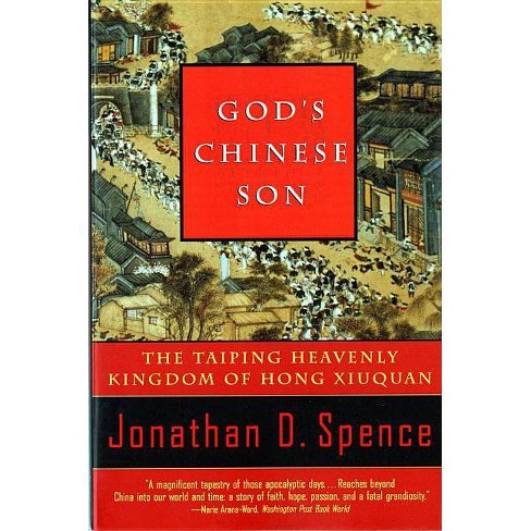 God's Chinese Son - by  Jonathan D Spence (Paperback) - image 1 of 1