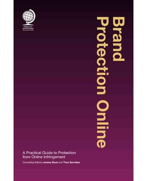 Brand Protection Online : A Practical Guide to Protection from Online Infringement (Hardcover) (Jeremy - image 1 of 1