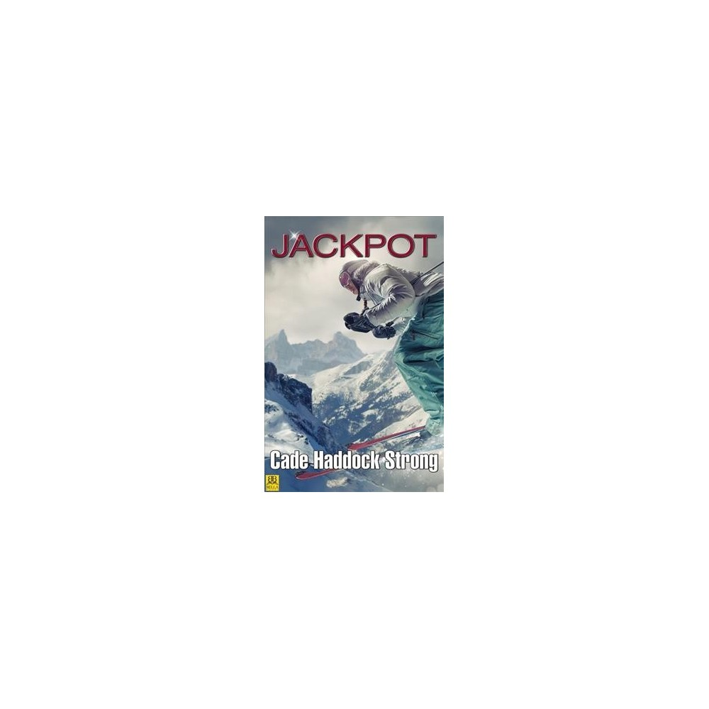 Jackpot - by Cade Haddock Strong (Paperback)