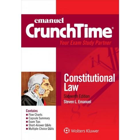 Constitutional Law Emanuel Crunchtime By Steven L Emanuel