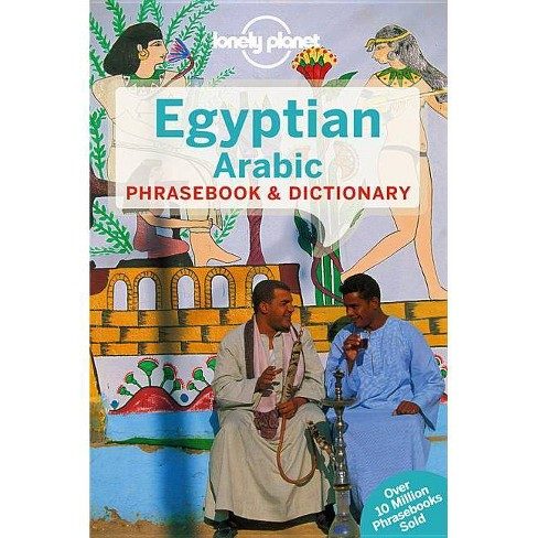 Lonely Planet Egyptian Arabic Phrasebook & Dictionary - (Lonely Planet Phrasebook and Dictionary) - image 1 of 1