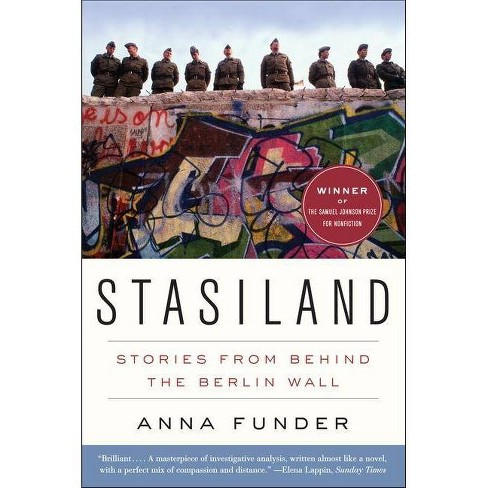 Stasiland - by  Anna Funder (Paperback) - image 1 of 1