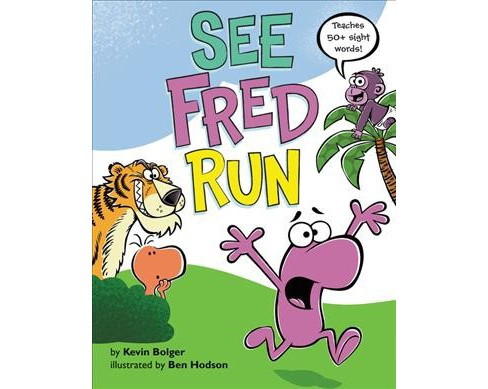 See Fred Run -  by Kevin Bolger (Hardcover) - image 1 of 1
