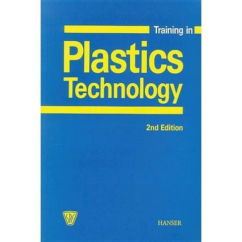 Training in Plastics Technology 2e - 2 Edition by  Walter Michaeli (Paperback) - image 1 of 1