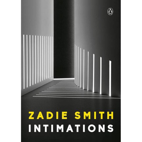 Intimations - by  Zadie Smith (Paperback) - image 1 of 1