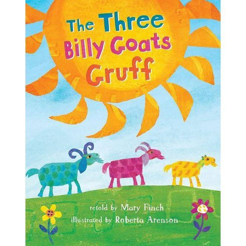 Three Billy Goats Gruff - by  Mary Finch (Paperback) - image 1 of 1