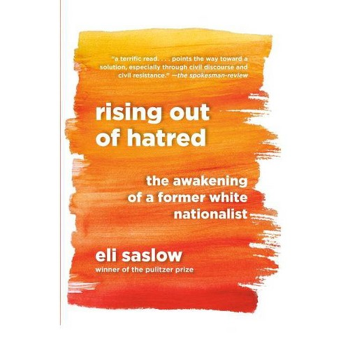 Rising Out of Hatred - by  Eli Saslow (Paperback) - image 1 of 1
