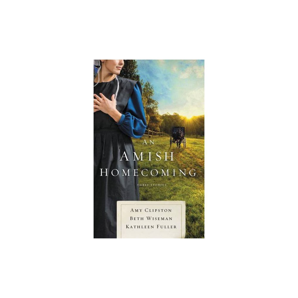 An Amish Homecoming - by Amy Clipston (Paperback)