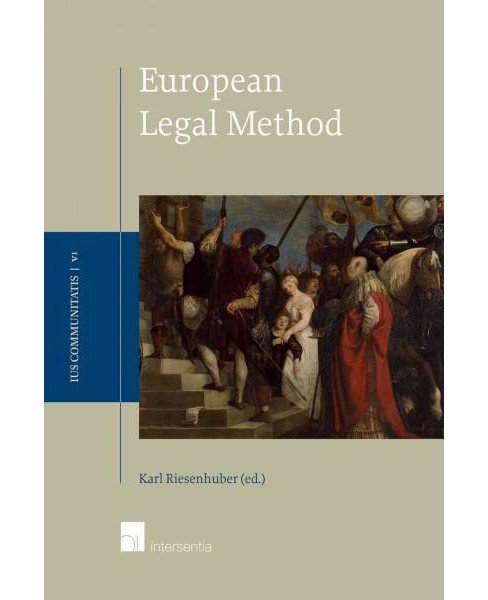 European Legal Methodology (Hardcover) - image 1 of 1