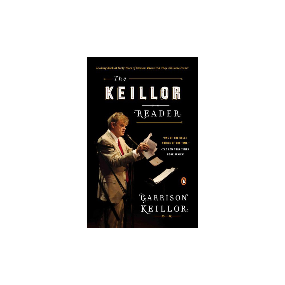 The Keillor Reader (Reprint) (Paperback)