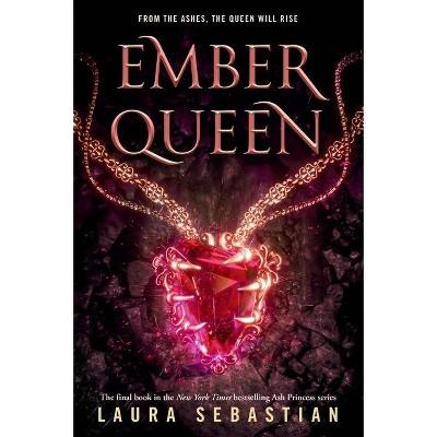 Ember Queen - (Ash Princess) by  Laura Sebastian (Paperback)