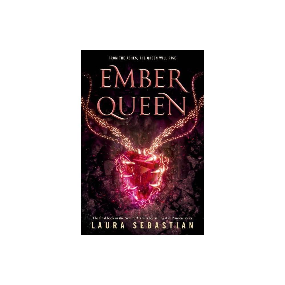 Ember Queen Ash Princess By Laura Sebastian Paperback