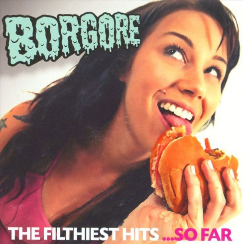 Borgore - Filthiest hits so far (CD) - image 1 of 1