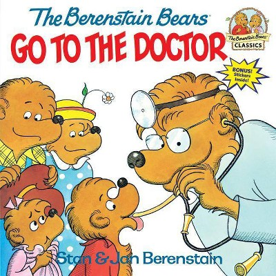 The Berenstain Bears Go to the Doctor - (Berenstain Bears First Time Books)(Paperback)