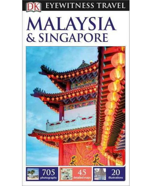 Dk Eyewitness Malaysia & Singapore (Reprint / Revised) (Paperback) - image 1 of 1