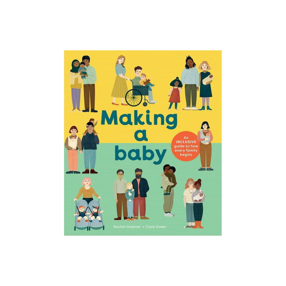 Making A Baby By Rachel Greener Hardcover