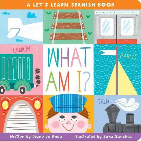 What Am I? - by  Diane de Anda (Board_book) - image 1 of 1