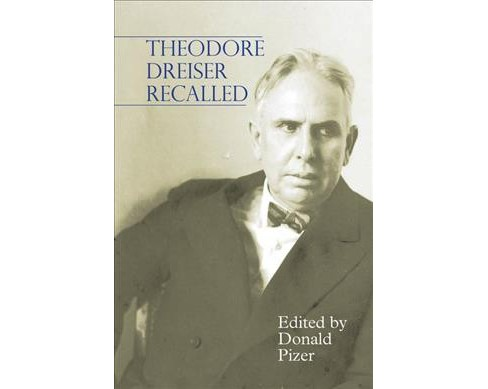 Theodore Dreiser Recalled -  (Hardcover) - image 1 of 1