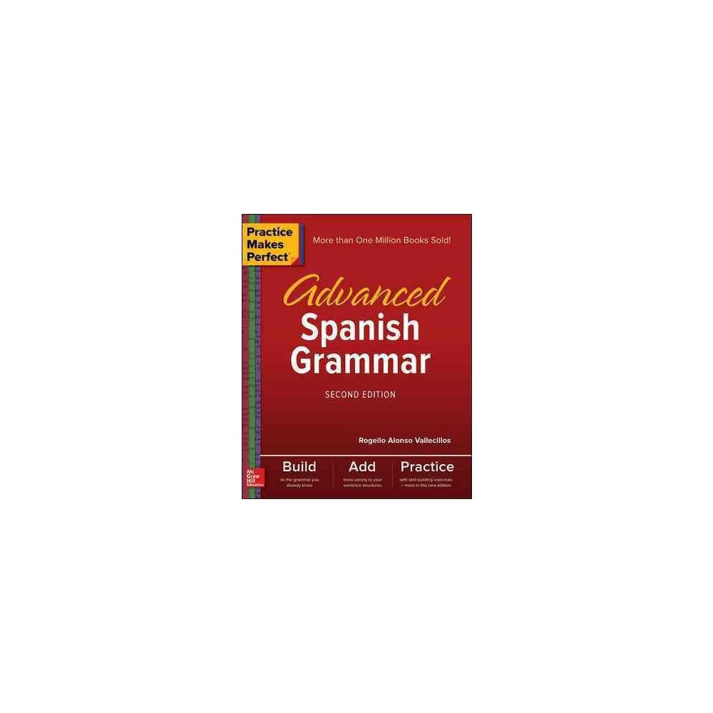 Advanced Spanish Grammar (Paperback) (Rogelio Alonso Vallecillos)