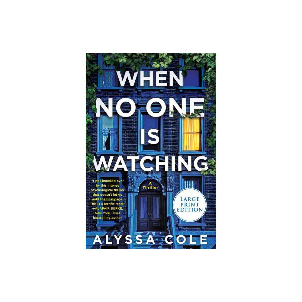 When No One Is Watching Large Print By Alyssa Cole Paperback