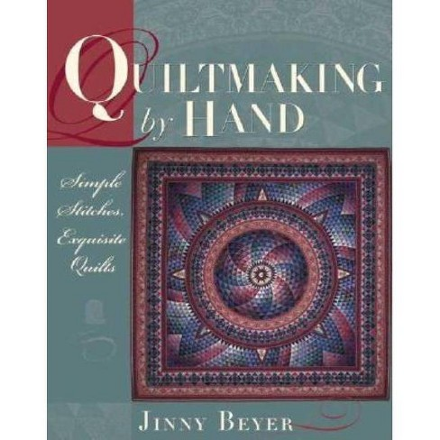 Quiltmaking by Hand - by  Jinny Beyer (Paperback) - image 1 of 1