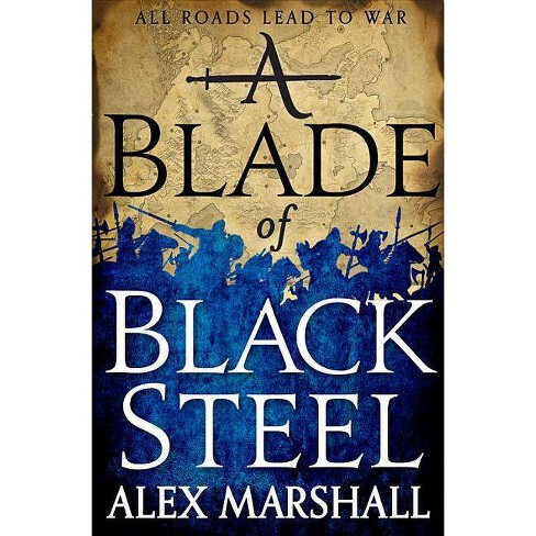 A Blade of Black Steel - (Crimson Empire) by  Alex Marshall (Paperback) - image 1 of 1
