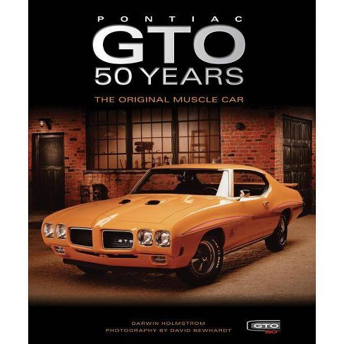 Pontiac GTO 50 Years - by Darwin Holmstrom (Hardcover)