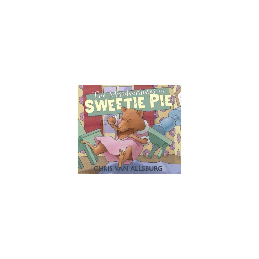 The Misadventures of Sweetie Pie (Hardcover)