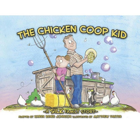 Chicken COOP Kid - by  Danny Silk (Paperback) - image 1 of 1