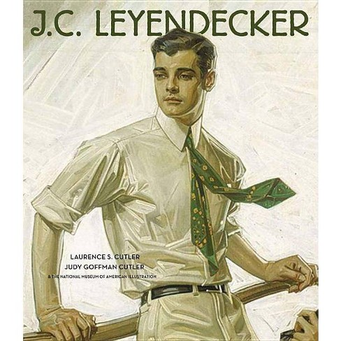 J.C. Leyendecker - by  Laurence Cutler & Judy Goffman Cutler (Hardcover) - image 1 of 1