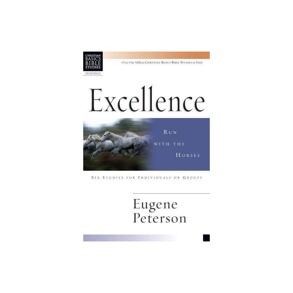 Excellence Christian Basics Bible Studies By Eugene Peterson Paperback