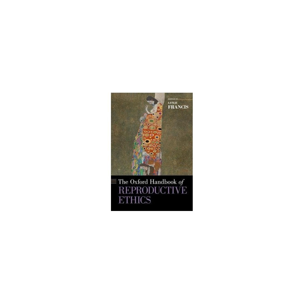 Oxford Handbook of Reproductive Ethics - 1 (Oxford Handbooks) (Paperback)