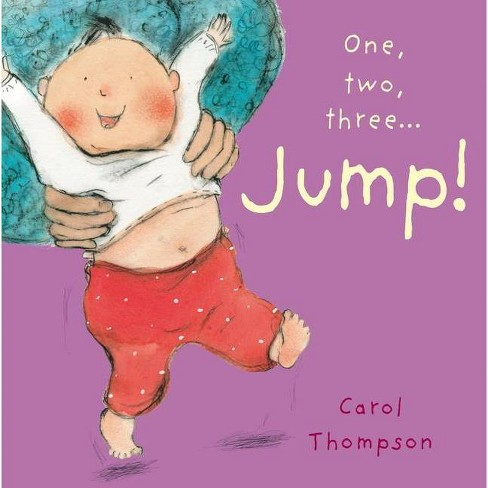 Jump! - (Little Movers) by  Carol Thompson (Board Book) - image 1 of 1