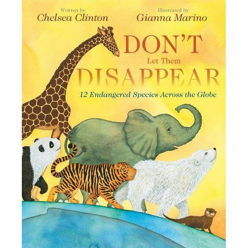Don't Let Them Disappear -  by Chelsea Clinton (School And Library) - image 1 of 1