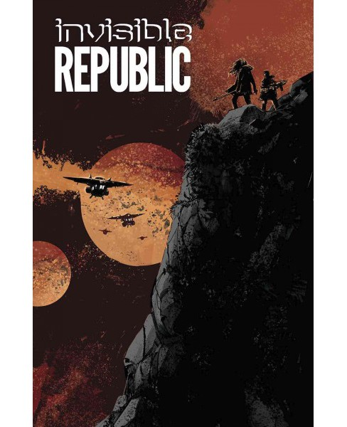 Invisible Republic 3 (Paperback) (Gabriel Hardman) - image 1 of 1