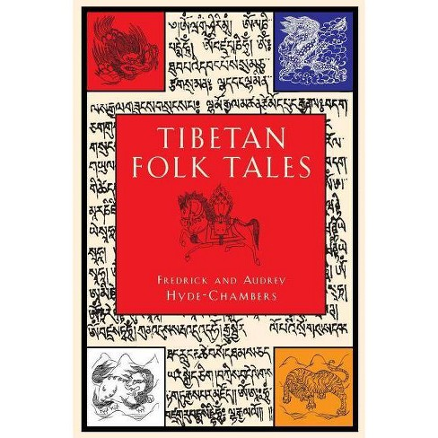 Tibetan Folk Tales - by  Frederick Hyde-Chambers & Audrey Hyde-Chambers (Paperback) - image 1 of 1