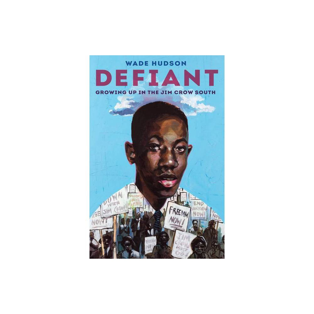 Defiant By Wade Hudson Hardcover