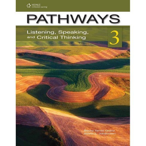Pathways 3: Listening, Speaking, & Critical Thinking - by  Rebecca Tarver Chase & Kristin L Johannsen - image 1 of 1