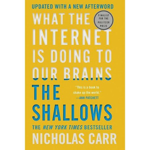 The Shallows - by  Nicholas Carr (Paperback) - image 1 of 1