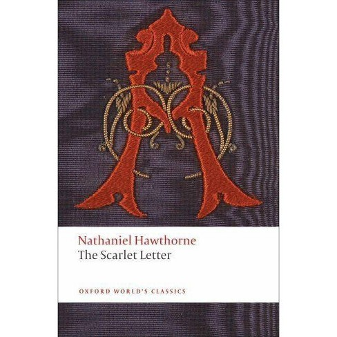The Scarlet Letter - (Oxford World's Classics (Paperback)) by  Nathaniel Hawthorne & Cindy Weinstein - image 1 of 1