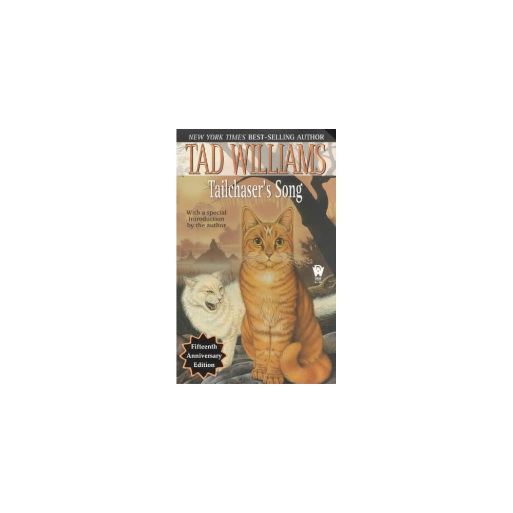 Tailchaser's Song - Reissue by Tad Williams (Paperback)