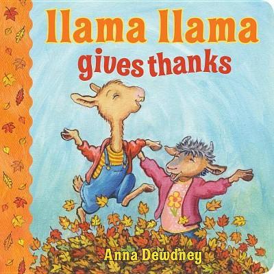 Llama Llama Gives Thanks (Hardcover)(Anna Dewdney)